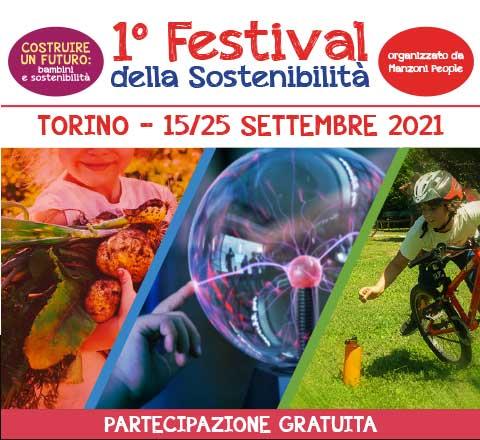 COSTRUIRE UN FUTURO: BAMBINI E SOSTENIBILITÀ - dal 15 al 25 settembre 2021 a Torino - Primo Festival della Sostenibilità organizzato dall'Associazione Manzoni People